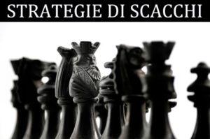 stretagie scacchi